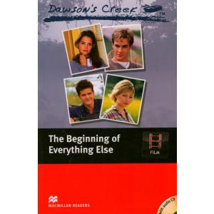 Dawson's Creek: The Beginning Of Everything Else + CD. Macmillan Readers Elementary
