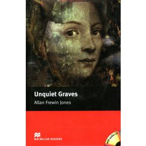 Unquiet Graves + CD. Macmillan Readers Elementary