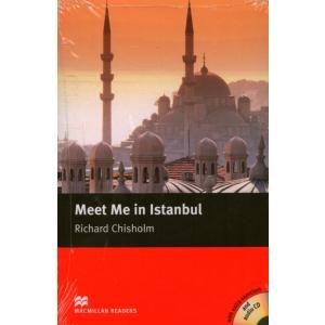 Meet Me In Istanbul + CD. Macmillan Readers Intermediate