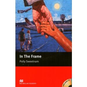 In The Frame + CD. Macmillan Readers Starter