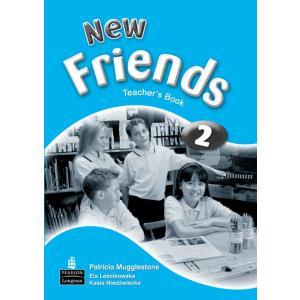 New Friends 2.    Książka Nauczyciela