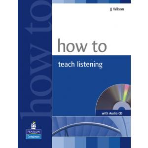 How To Teach Listening + CD