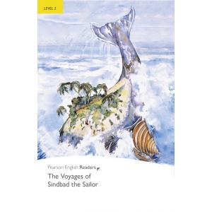 The Voyages of Sindbad the Sailor. Pearson English Readers