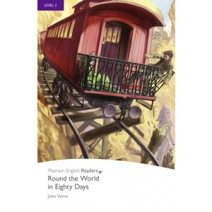 Round the World in Eighty Days. Pearson English Readers