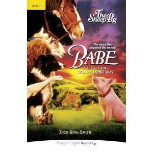 Babe - The Sheep-Pig. Pearson English Readers