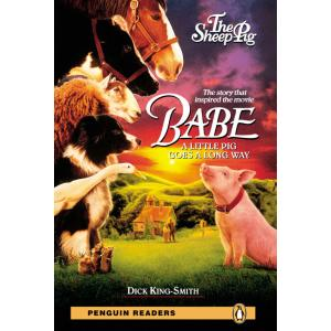 Babe - The Sheep Pig + CD. Penguin Readers