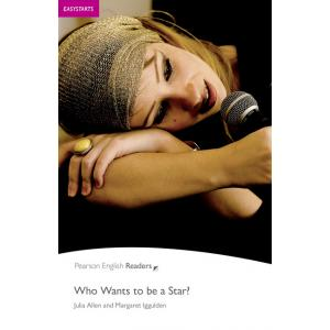 Who Wants to be a Star? + CD. Pearson English Readers
