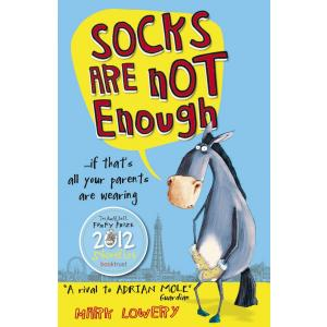 Socks are not Enough. Lowery, Mark. PB