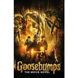 Goosebumps. The Movie Novel