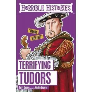Horrible Histories: Terrifying Tudors