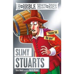 Horrible Histories: Slimy Stuarts