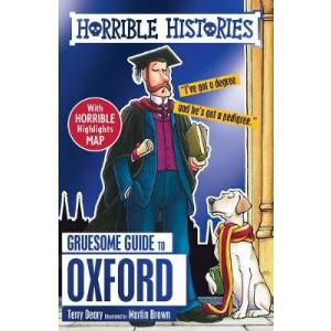 Horrible Histories: Gruesome Guide to Oxford