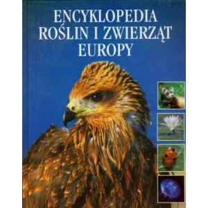 Encyklopedia Roślin I Zwierząt Europy