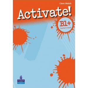 Activate! B1+. Książka Nauczyciela