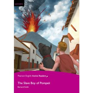 The Slave Boy of Pompeii + CD-ROM. Pearson English Active Readers