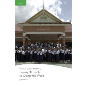 Leaving Microsoft To Change The World + CD.   Pearson English Readers