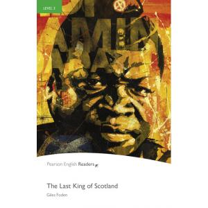 The Last King of Scotland. Pearson English Readers