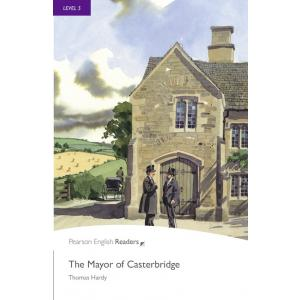 The Mayor of Casterbridge + MP3. Pearson English Readers