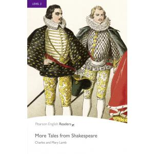 More Tales from Shakespeare + MP3. Pearson English Readers