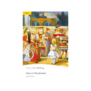 Alice in Wonderland + CD. Pearson English Readers