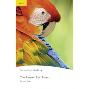 The Amazon Rain Forest + MP3. Pearson English Readers