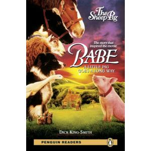 Babe - The Sheep Pig + MP3. Penguin Readers