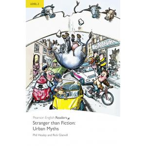 Stranger than Fiction: Urban Myths + MP3. Pearson Readers
