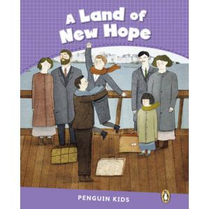 A Land of New Hope. Penguin Kids. Poziom 5
