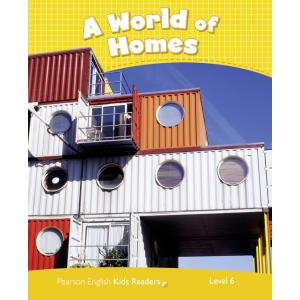 A World of Homes. Penguin Kids. Poziom 6