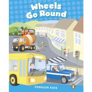 Wheels Go Round. Penguin Kids. Poziom 1