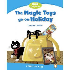 The Magic Toys Go On Holidays. Penguin Kids. Poziom 1