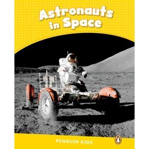 Astronauts in Space. Penguin Kids. Poziom 6