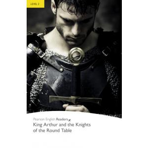 King Arthur and The Knights of The Round Table + MP3. Pearson English Readers