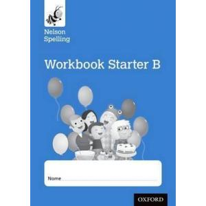 Nelson Spelling Starter Reception/P1 (Blue Level). Workbook B (pack of 8)