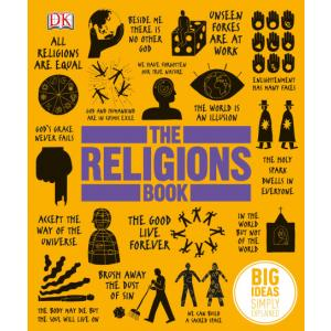 Big Ideas Simply Explained. The Religions Book