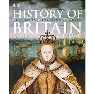 History of Britain and Ireland. Definitive Visual Guide