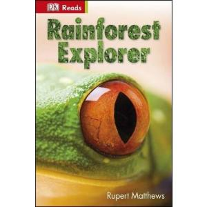 Rainforest explorer. DK reads. HB