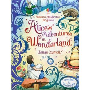 Illustrated Originals: Alice's Adventures in Wonderland