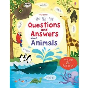 Lift-the-flap. Questions and Answers about Animals