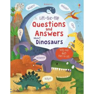 Lift-the-flap. Questions and Answers about Dinosaurs