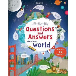 Lift the flap Questions and answers about our world /książeczka z okienkami/