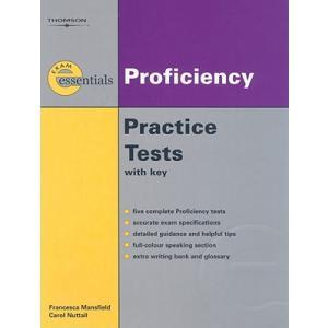 Exam Essentials:Proficiency Practice Tests + key