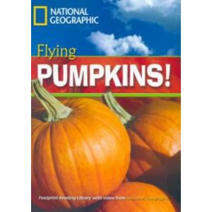 Flying Pumpkins! B1. Reader. National Geographic