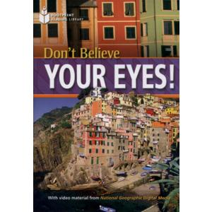 Don't Believe Your Eyes! + CD. Footprint Reading Library
