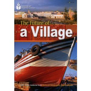 The Future of a Village + CD. Footprint Reading Library