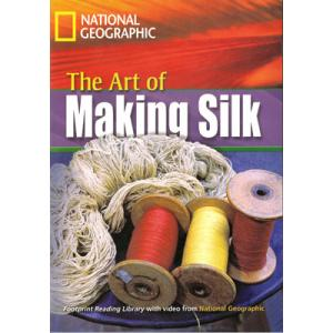 The Art of Making Silk + CD. Footprint Reading Library