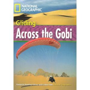 Gliding Across the Gobi + CD. Footprint Reading Library