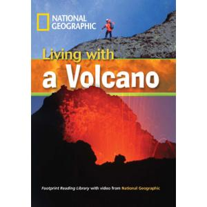 Living with a Volcano + CD. Footprint Reading Library