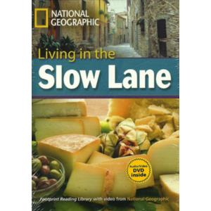 Living in the Slow Lane + CD. Footprint Reading Library