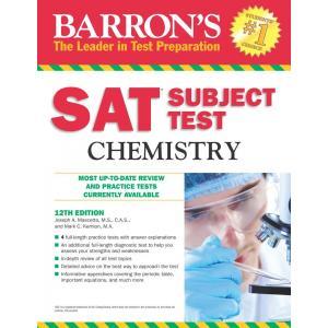 Barron's Sat Subject Test Chemistry. 12th Edition